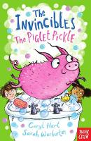 The Invincibles: The Piglet Pickle - The Invincibles (Paperback)