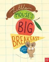 Little Mouse's Big Breakfast (Paperback)