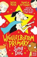 Wigglesbottom Primary: Super Dog! - Wigglesbottom Primary (Paperback)
