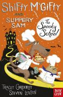 Shifty McGifty and Slippery Sam: The Spooky School: Two-colour fiction for 5+ readers - Shifty McGifty and Slippery Sam (Paperback)