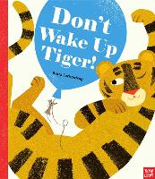 Don't Wake Up Tiger! (Paperback)