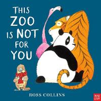 This Zoo is Not for You (Hardback)