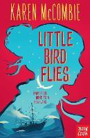 Little Bird Flies - Little Bird Flies (Paperback)