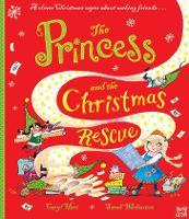 The Princess and the Christmas Rescue - Princess Series (Paperback)