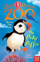 Zoe's Rescue Zoo: The Picky Puffin - Zoe's Rescue Zoo (Paperback)