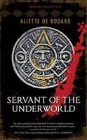 Servant of the Underworld (Paperback)