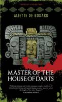 Master of the House of Darts: Obsidian and Blood Book 3 - Angry Robot (Paperback)