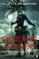 Obsidian and Blood (Paperback)