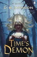 Time's Demon: BOOK II OF THE ISLEVALE CYCLE - Islevale (Paperback)