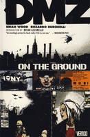 DMZ: On the Ground v. 1 (Paperback)