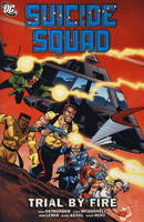 Suicide Squad: Trial by Fire v. 1 (Paperback)
