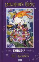 A Little Endless Storybook: Delirium's Party (Hardback)
