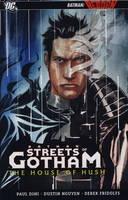 Batman: The Streets of Gotham: House of the Hush v. 3 (Hardback)