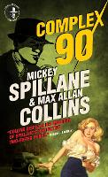 Mike Hammer - Complex 90 (Paperback)