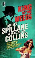 Mike Hammer - King of the Weeds (Paperback)
