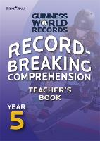 Record Breaking Comprehension Year 5 Teacher's Book