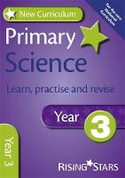 New Curriculum Primary Science Learn, Practise and Revise Year 3 - RS Primary New Curr Learn, Practise, Revise (Paperback)