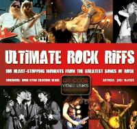 Ultimate Rock Riffs: 100 Heart-Stopping Opening Riffs from the Greatest Songs of Rock (Paperback)