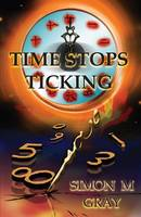 Time Stops Ticking (Paperback)