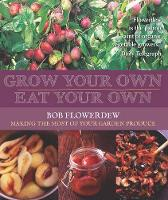 Grow Your Own, Eat Your Own (Paperback)