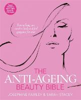 The Anti-Ageing Beauty Bible (Paperback)