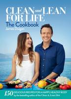 Clean and Lean for Life: The Cookbook (Hardback)