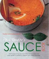 Paul Gayler's Sauce Book (Paperback)