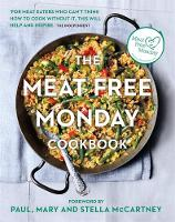 The Meat Free Monday Cookbook (Paperback)