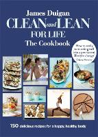 Clean and Lean for Life: The Cookbook (Paperback)