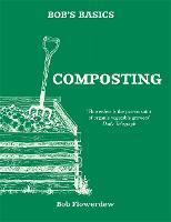 Bob's Basics: Composting (Paperback)