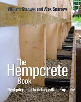 The Hempcrete Book: Designing and Building with Hemp-Lime - Sustainable Building (Paperback)