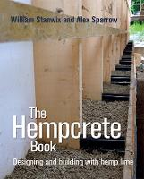 The Hempcrete Book: Designing and Building with Hemp-Lime - Sustainable Building (Hardback)