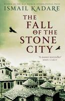 The Fall of the Stone City (Hardback)