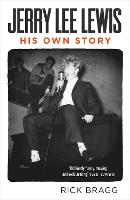 Jerry Lee Lewis: His Own Story (Paperback)
