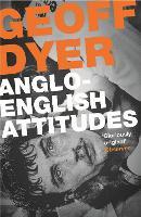 Anglo-English Attitudes (Paperback)