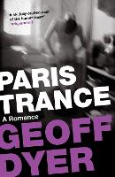 Paris Trance: A Romance (Paperback)