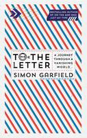 To the Letter: A Journey Through a Vanishing World (Hardback)