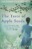 The Taste of Apple Seeds (Paperback)