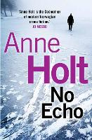 No Echo - Hanne Wilhelmsen Series (Paperback)
