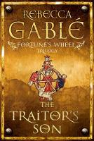 Fortune's Wheel: The Traitor's Son (Paperback)