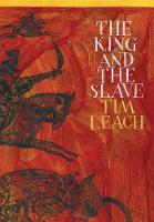 The King and the Slave (Hardback)