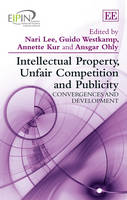 Intellectual Property, Unfair Competition and Publicity