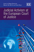 Judicial Activism at the European Court of Justice (Hardback)