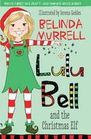 Lulu Bell and the Christmas Elf (Paperback)