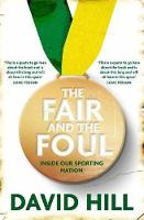 The Fair and the Foul