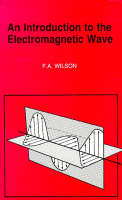 An Introduction to the Electromagnetic Wave - BP S. 315 (Paperback)