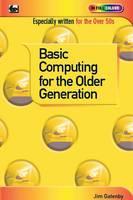 Basic Computing for the Older Generation (Paperback)