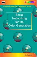 Social Networking for the Older Generation (Paperback)