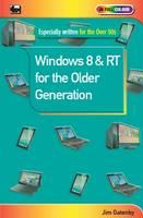 Windows 8 & RT for the Older Generation (Paperback)