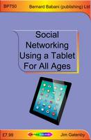 Social Networking Using a Tablet for All Ages (Paperback)